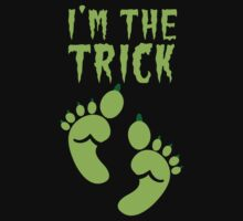I'm the TRICK with cute ogre feet READY for HALLOWEEN! with a matching design I'm the TREAT! One Piece - Long Sleeve