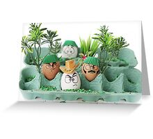 So... I hear you want some eggs for your breakfast, uh? Greeting Card