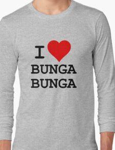 I Love BUNGA BUNGA Long Sleeve T-Shirt