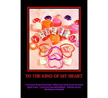 King of My Heart Photographic Print