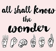 All Shall Know the Wonder - The Song of Purple Summer - Spring Awakening by maddy b