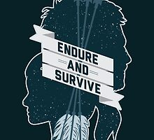 Endure and Survive by Dorothy Leigh