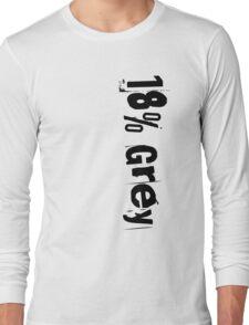 18% Grey Long Sleeve T-Shirt