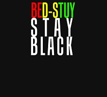 STAY BLACK (and always do the right thing) Unisex T-Shirt