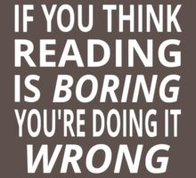 If You Think Reading Is Boring, You're Doing It Wrong One Piece - Short Sleeve