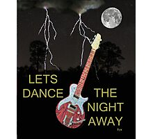 LETS DANCE THE NIGHT AWAY Photographic Print