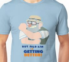But Her Aim Is Getting Better!  Unisex T-Shirt