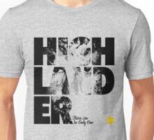 More Than Words - Highlander Unisex T-Shirt