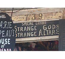 Strange Gods Strange Altars Photographic Print