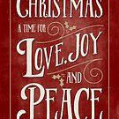 Christmas Card - Love Joy Peace - Red Gold by Natalie Kinnear