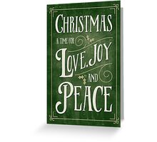 Christmas Card - Love Joy Peace - Green Gold Greeting Card