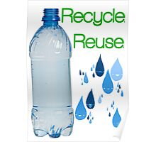 Recycle. Reuse. Poster