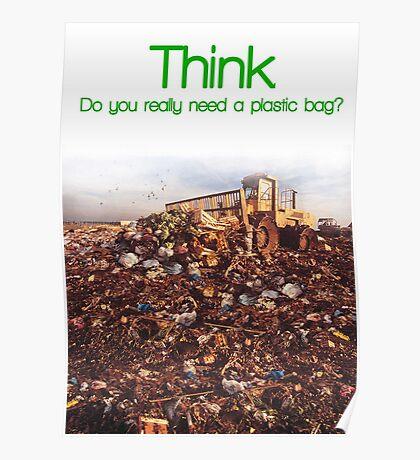 Think. Landfill. Poster