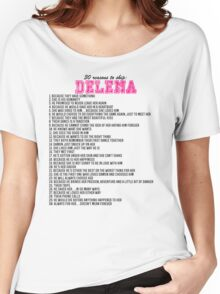 30 reasons to ship Delena Women's Relaxed Fit T-Shirt