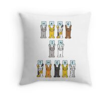 Hang in there, cats giving encouragement. Throw Pillow