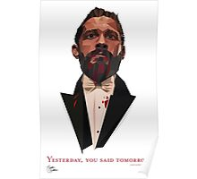 Yesterday, You Said Tomorrow Poster