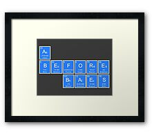 A's Before Baes Periodic Table Shirt Framed Print