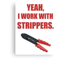 Wire Stripper Humour Canvas Print