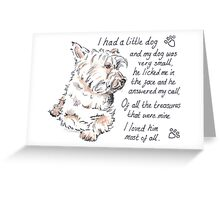 I had a little...West Highland Terrier Greeting Card