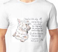 I had a little...West Highland Terrier Unisex T-Shirt