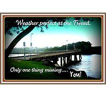 TWEED RIVER POSTCARD Photographic Print
