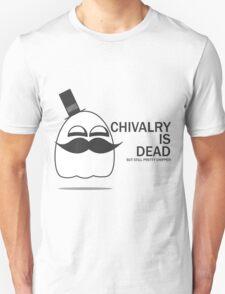 Chivalry is dead but still pretty chipper T-Shirt
