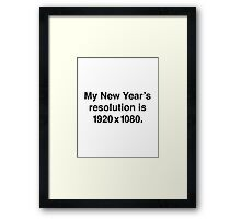 My New Year's Resolution Framed Print