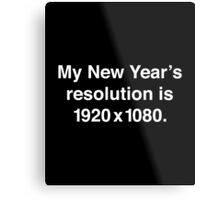 My New Year's Resolution Metal Print