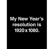 My New Year's Resolution Photographic Print