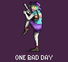 One Bad Day Unisex T-Shirt