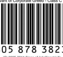 UPC Barcode: Menial Servant of Corporate Greed Sticker