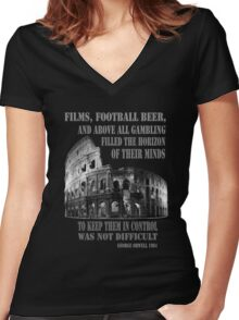 Films, football, beer, George Orwell 1984 Roman Coliseum Women's Fitted V-Neck T-Shirt
