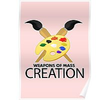 Weapons of mass creation - Pink Poster