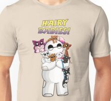 The Hairiest of Babies Unisex T-Shirt