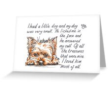 I had a little...Yorkshire Terrier Greeting Card