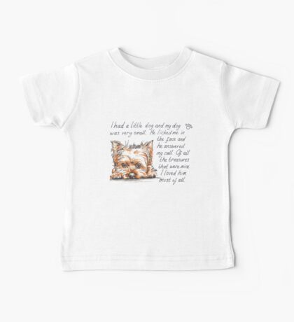I had a little...Yorkshire Terrier Baby Tee