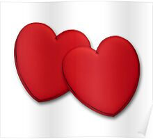 Two glossy red hearts Poster