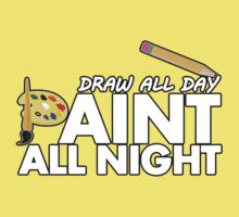 Draw all day, Paint all night - Yellow Kids Tee