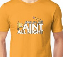 Draw all day, Paint all night - Yellow Unisex T-Shirt
