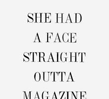 Straight Outta Magazine by JacobHolroyd