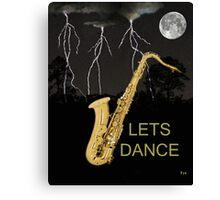 SAX LETS DANCE Canvas Print