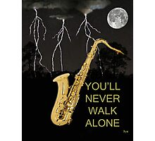 SAX YOULL NEVER WALK ALONE, Photographic Print