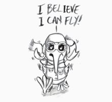 I Believe I Can Fly! T-Shirt