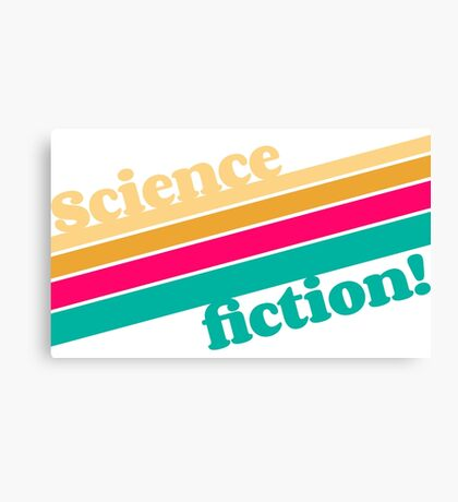 Science Fiction Rocks! Canvas Print