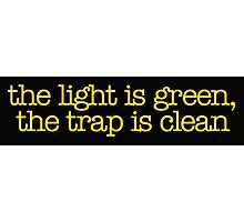 Ghostbusters - The light is green, the trap is clean Photographic Print