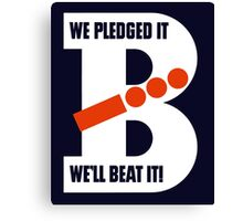 We Pledged It - We'll Beat It - WWII Canvas Print