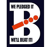 We Pledged It - We'll Beat It - WWII Photographic Print