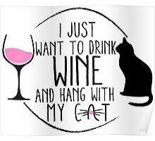 For the Cat & Wine Lovers Poster