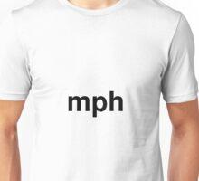 mph Unisex T-Shirt
