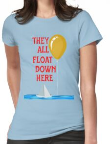 They all float... Womens Fitted T-Shirt